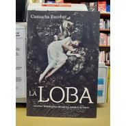 La Loba - Camucha Escobar