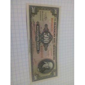 Billete 500 Pesos Morelos, Antiguo De México.