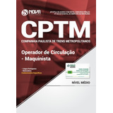 Apostila Cptm 2018 - Operador De Circulação - Maquinista