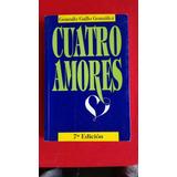 Cuatro Amores Gonzalo Gallo González #33