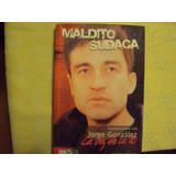 Libro Maldito Sudaca Jorge Gonzalez Los Prisioneros
