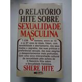 Livro O Relatório Hite Sobre Sexualidade Masculina