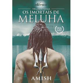 Livro Os Imortais De Meluha - Trilogia Shiva