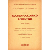 Solfeo Folklorico Argentino - Galeano - Bareilles Ricordi