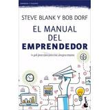 El Manual Del Emprendedor - Steve Blank / Bob Dorf