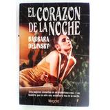 El Corazón De La Noche Barbara Delinsky Libro