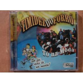 Timidez Do Forró- Cd Tô Na Moda- 1999- R$ 10,00 Frete Grat