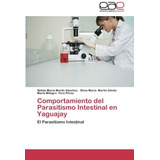 Libro : Comportamiento Del Parasitismo Intestinal En Yagu..