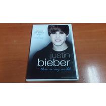 Dvd Concierto, Justin Bieber, This Is My Worl, Del Año 2010.