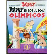 Asterix * En Los Juegos Olimpicos * Goscinny Y Albert Uderzo