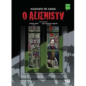 O Alienista - Machado De Assis - Versão Quadrinhos