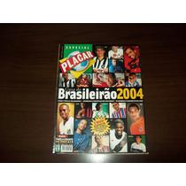 Revista Placar - Guia Do Campeonato Brasileiro 2004