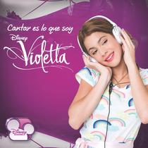 Cd Violetta Disney Cantar Es Lo Que Soy Original