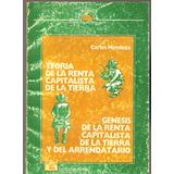 Teoria De La Renta Capitalista De La Tierra Carlos Mendoza