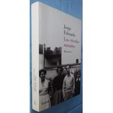 Los Círculos Morados/ Memorias 1- Jorge Edwards- Ed. Lumen