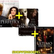 Kit Dvd Encontro Perfeito + Outro Encontro + Último Encontro