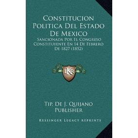 Libro Constitucion Politica Del Estado De Mexico: Sanciona P