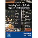 Estrategia Y Tácticas De Precios Thomas T. Nagle