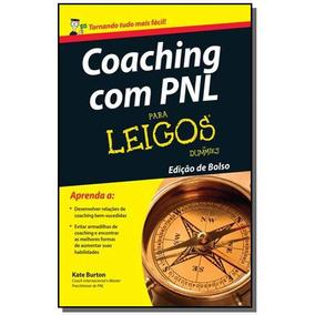 Coaching Com Pnl Para Leigos - Edicao De Bolso
