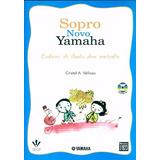 Sopro Novo Yamaha Caderno De Flauta Doce Contralto Com Cd