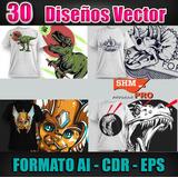 30 Diseños /para Playeras / Vectores / Formato Ai - Dcr -eps