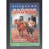 Véra Stedile Zattera - Pilchas Do Gaucho