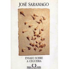 Livro Ensaio Sobre A Cegueira Jose Saramago