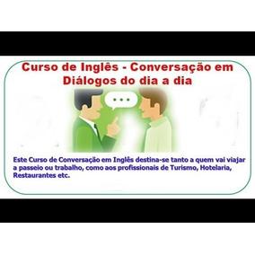 Curso Prático De Conversação Inglês Para Viagem E Turismo