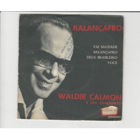 Waldir Calmon - Balançafro - Compacto Ep 39