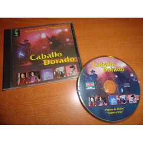 Caballo Dorado Payaso De Rodeo 1997 Cd Album Muy Raro