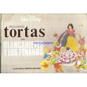 11559 Libro Decorando Tortas Blancanieves Y Los 7 Enanos