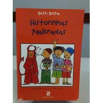 Livro Historinhas Malcriadas - Ruth Rocha - Ed. Salamandra