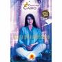 Livro A Cura Pela Meditação + Cd Meditação / Cristina Cairo