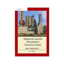 Libro Administracion Financiera Internacional 9 Ed *cj