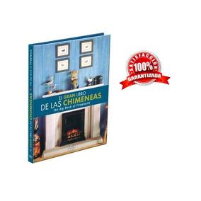 El Gran Libro De Las Chimeneas Ediciones Daly