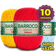 Barbante Barroco Maxcolor 400g Nº6 * Kit 10un  * Promoção*