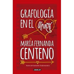 Libro Grafología En El Amor / Ed Aguilar