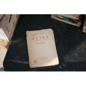 Libro Antiguo Año 1939 , Heinz , La Vida De Un Niño Aleman ,