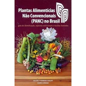 Plantas Alimentícias Não Convencionais-panc- Livro