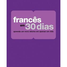 Curso Francês Em 30 Dias - Aprenda 10x Mais Rápido + Brindes