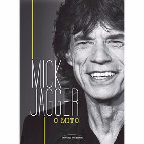 Livro - Mick Jagger: O Mito