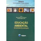Educação Ambiental Em Diferentes Espaços