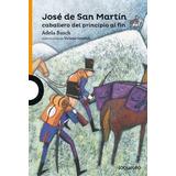 José De San Martín Caballero Principio Basch Santillana
