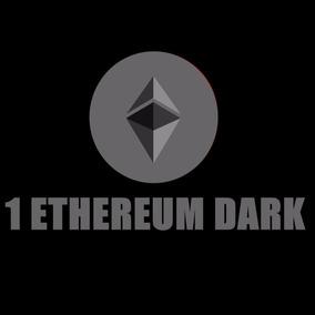 Ethereum Dark! Moeda Com Muito Potêncial!!! (não É Ethereum)