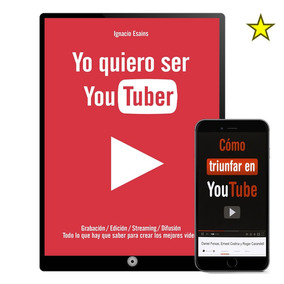 Yo Quiero Ser Youtuber Ignacio Esains 30 Libros - Digital
