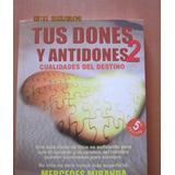 Tus Dones Y Antidones 2 De Mercedes Miranda