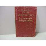 Fenomenología De La Percepción- Maurice Merleau-ponty