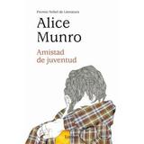 Libro Amistad De Juventud - Alice Munro - Nuevo