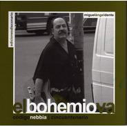 Miguel Angel Dente - El Bohemio Va