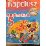 Matematica 5 Libro Para El Docente Kapelusz